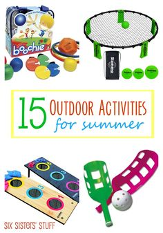 15 Outdoor Activities for Summer.  These are so fun!