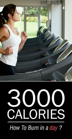 How To Burn 3000 Calories A Day?