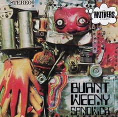 The Mothers of Invention / Burnt Weeny Sandwich, 1970 California