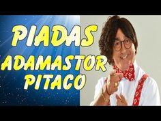 Piadas de Adamastor Pitaco - As Melhores Piadas Adamastor Pitaco