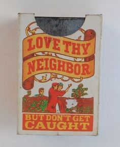Vintage Retro 'Love Thy Neighbor' Funny Novelty Tin Litho Metal Matchstick Box
