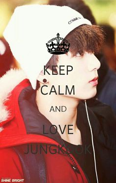Keep Calm And Love Jungkook