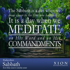The way we live our lives is dependent on what we meditate on. Happy Sabbath from your friends at Xion Entertainment!