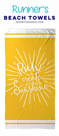 Does running bring sunshine and joy into your life? Show off your love for running with our beach towels for runners. Shop this style and more exclusively on goneforarun.com.