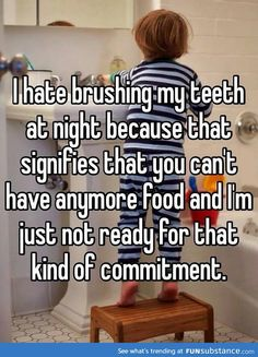 funny memes i hate brushing my teeth at night Really Funny Memes, Stupid Funny Memes, Funny Relatable Memes, Haha Funny, Funny Texts, Funny Quotes, Funny Stuff, Funny Pics, Weird Quotes