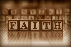 Faith...always keep the Faith....