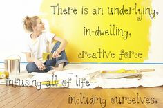 """There is an underlying, in-dwelling, creative force infusing all of life--including ourselves. ~Julia Cameron in """"The Artist's Way"""" Julia Cameron, The Artist's Way, Artist Quotes, Art Life, Positive Affirmations, Art Journals, Creative Inspiration, Artsy Fartsy, Prompts"""