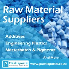 Search for Raw Material Suppliers! Visit www.plastixportal.co.za for more info! #materials #plastics #suppliers #Plastixportal #onlinemarketing #onlineAdvertising #digitaladvertising #polyurethane #RawMaterials #additives #businessonline #advertise #advertising
