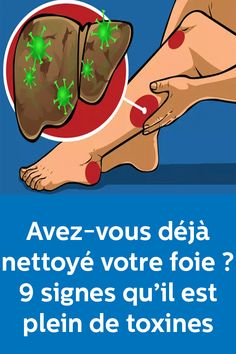 Avez-vous déjà nettoyé votre foie ? 9 signes qu'il est plein de toxines Body Love, Physique, Affirmations, Massage, Health Fitness, Muscle, Healing, Wellness, How To Plan