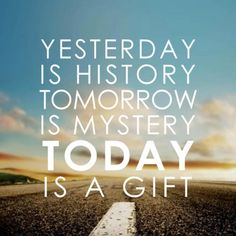 Today is a gift  #carpediem #life #inspiration #quote