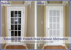 Tutorial: DIY French Door Curtain Alternative - very easy and only cost 8 dollars! From notahousebutahome.blogspot.com