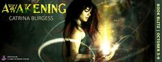 My Random Book Thoughts: Book Blitz + Giveaways: Awakening by Catrina Burge...