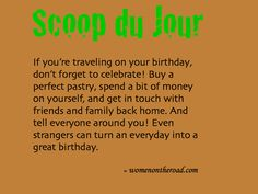 Are you traveling on your birthday?