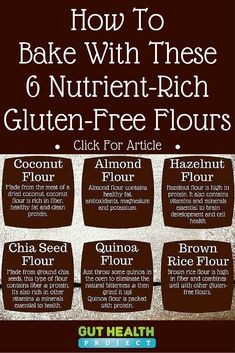 Gluten-Free Baking: 6 Flour Alternatives That Are Actually Good For You Everyone could benefit from going gluten-free, but that doesn't mean you have to give up dessert. Learn about 6 gluten-free baking flour alternatives! Patisserie Sans Gluten, Dessert Sans Gluten, Gluten Free Desserts, Dairy Free Recipes, Wheat Free Recipes, Wheat Free Foods, Gluten Free Flour, Gluten Free Diet, Foods With Gluten