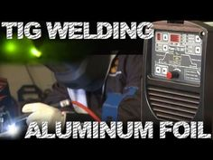 🔥 How to Weld Aluminum Foil Welding Videos, Welding Tips, Welding Projects, Mig Welding, Welding Art, Tig Welding Aluminum, Metal Fab, Brazing, Metal Shop