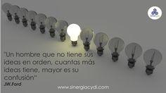 Tener las ideas en orden.