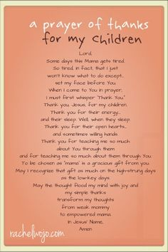 """a prayer of thanks for my children. This goes for all of """"our"""" children, love them so much. Christian Bale, Christian Grey, Prayer For My Children, Prayer Of Thanks, Thanksgiving Activities For Kids, Thanksgiving Prayers, Power Of Prayer, Mothers Love, A Mothers Prayer"""