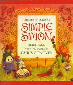 The Adventures Of Simple Simon By Chris Conover Amazon