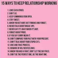 15 Ways to keep relationship working .... good rules :) 1, 7, 11 and how bout another one