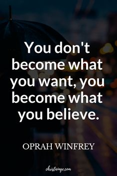 How to Believe in Yourself and Your Dreams