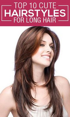 You can create several cute hairstyles with your long hair too. Here are our 10 Top choices for cute hairstyles for long hair.