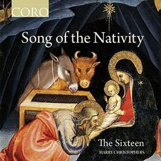 Sixteen - Song of the Nativity