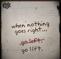"""""""when nothing goes right... go lift!"""" #crossfit"""
