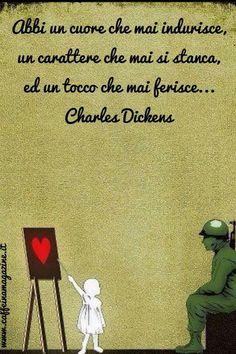 Parole e ispirazione - Charles Dickens;)