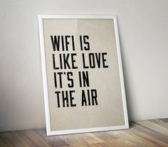 WiFi is Like Love... Instant Download - Digital File - Downloadable Image…
