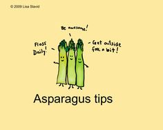 Asparagus tips - wise vegetables Veggie Quotes, Veggie Puns, Vegetable Puns, Vegetable Cartoon, Food Puns, Food Humor, Funny Food, Vegan Humor, Pear Smoothie