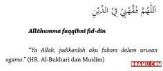 """""""Ya Allah, jadikanlah aku faham dalam urusan agama."""" (HR. Al-Bukhari dan Muslim)"""