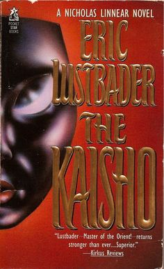 The Kaisho, by Eric Lustbader