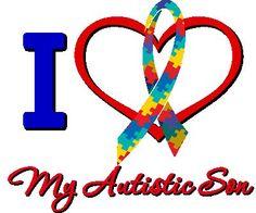 I Love my Autistic Son