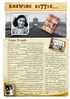 Knowing Better.Anne Frank Language: English Level/group: elementary School subject: English as a Second Language (ESL) Main content: Past simple Other contents: English Reading, English Fun, English Writing, English Lessons, Learn English, Learn Spanish, Reading Comprehension Activities, Reading Worksheets, Reading Passages