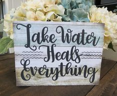 Wood Lake Sign Lake Water Heals Everything Lake Lake House Signs, Lake Signs, Beach Signs, Lake Quotes, Haus Am See, Lakeside Living, Lake Decor, Lake Water, Lake Cabins