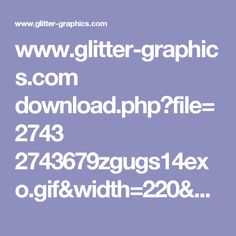 www.glitter-graphics.com download.php?file=2743 2743679zgugs14exo.gif&width=220&height=240