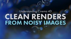 Create noise free renders by using noisy renders! (Denoising without a d...