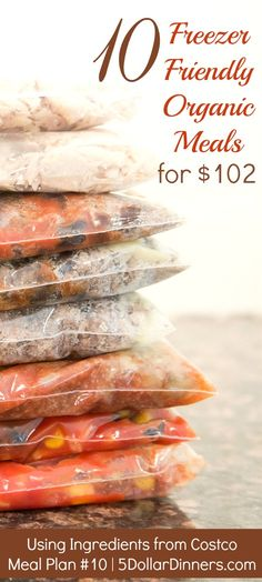 10 Freezer Friendly Organic Meals using ingredients from Costco for only $102 and two hours time! | 5DollarDinners.com