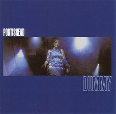 portishead dummy 1994 - Telechargement Free de Musique MP3 Gratuite