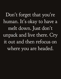 Just don't unpack and live there. A great inspirational quote for those days when screenwriting is tougher than usual!