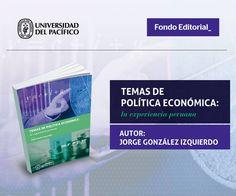 Fondo Editorial de la Universidad del Pacífico. Libro: Temas de política económica - post para redes sociales.