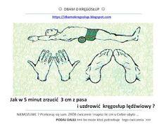 Jak w 5 minut uzdrowić kręgosłup lędźwiowy i zrzucić z pasa ? Health Fitness, Memes, Sport, Cos, Facebook, Shape, Diet, Flowers, Physical Therapy