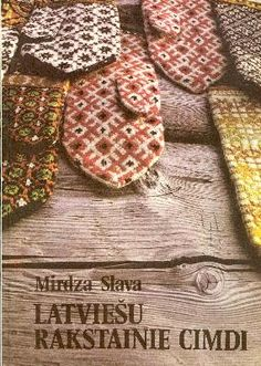 Mirdza Slava - Latviešu rakstainie cimdi, Zinātne, 1990