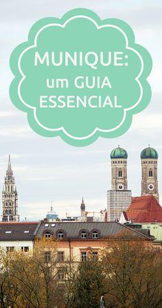 Um guia essencial de Munique.