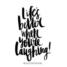 redfairyproject.com DAILY INSPIRATION - Life's better when you're laughing- To get your full dose of wisdom, click the image! (Inspiring black and white quote by Just Sayin Girl).