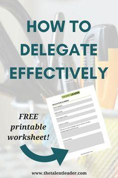 Delegation, Delegate, New manager tips, leadership, time management, productivity, first time manager, career advice #leadership #management #delegation