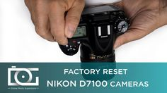TUTORIAL| How to Factory Reset My NIKON D7100 Cameras