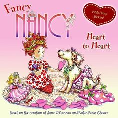 Fancy Nancy: Heart to Heart: Mystery is in the air when Nancy receives a valentine from a secret someone. Join Nancy as she follows the clues to find out who it is—all in her trademark fabulous style, of course.