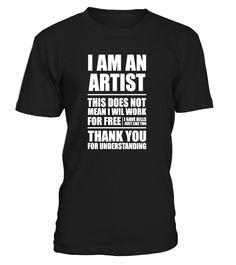 I AM AN ARTIST by lorenzoArs | Teezily