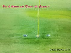 #golf #saying #humor #art #watercolor #quotes #artprint $27 #bet #betting #allsquare #original #painting #green #ball #hole #courses #gifts #games